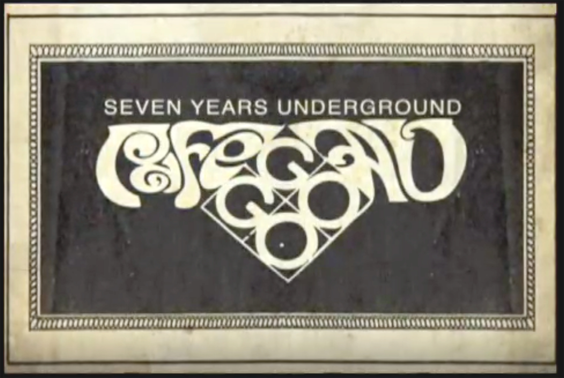 7 Years Underground:  A 60's Tale